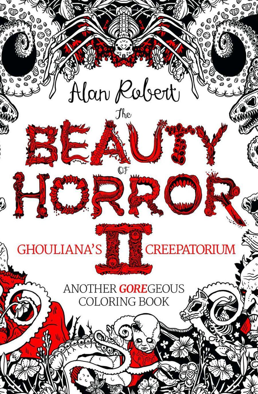 Exclusive The Beauty Of Horror Ii Ghouliana S Creepatorium