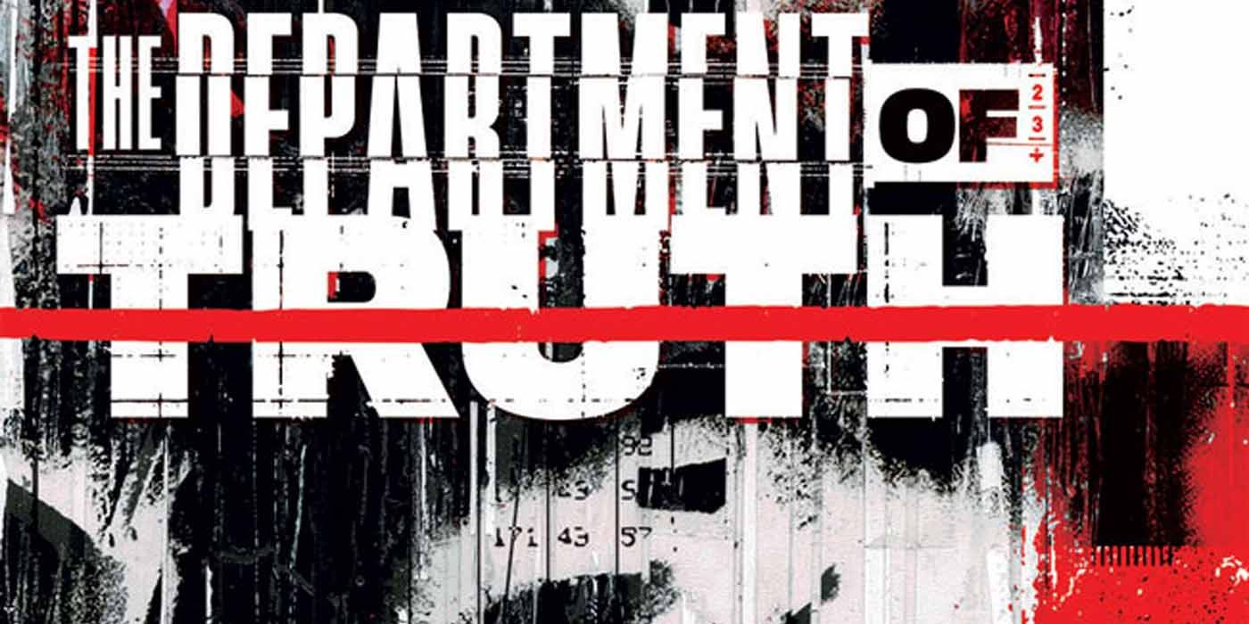 Review: The Department of Truth #1 Is a Paranoia-Fueled Odyssey