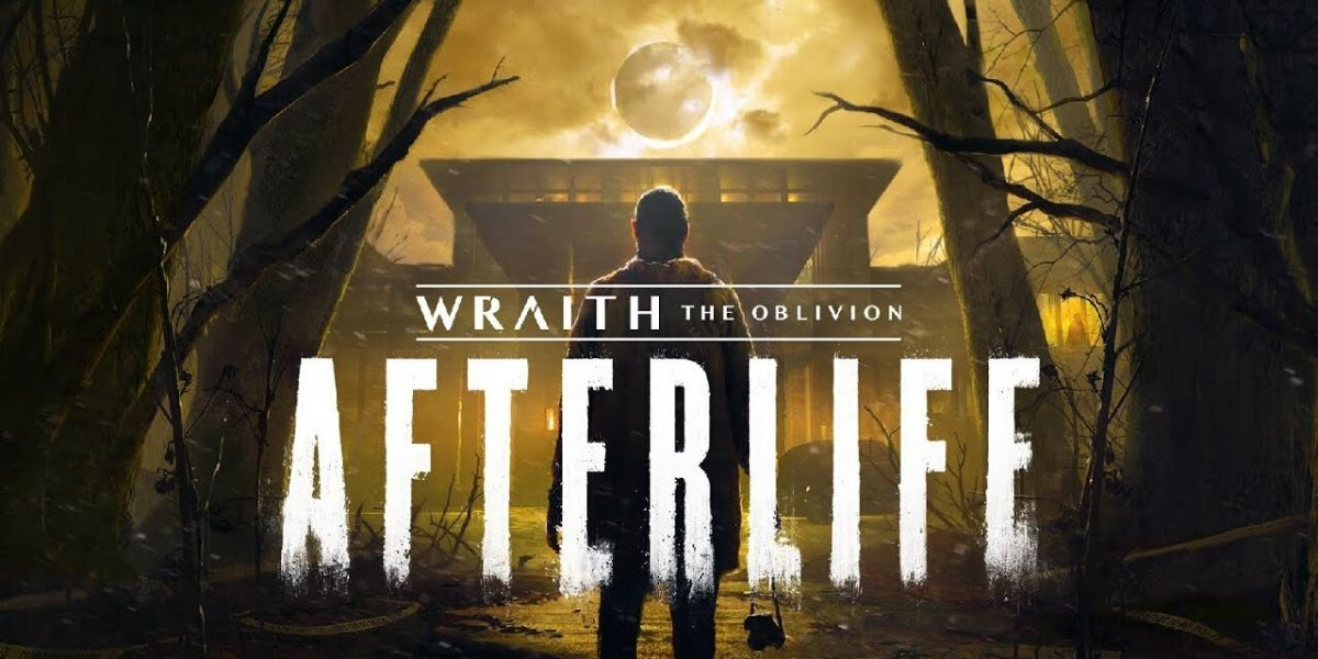 Wraith: The Oblivion - Afterlife: Everything We Know About the VR Game