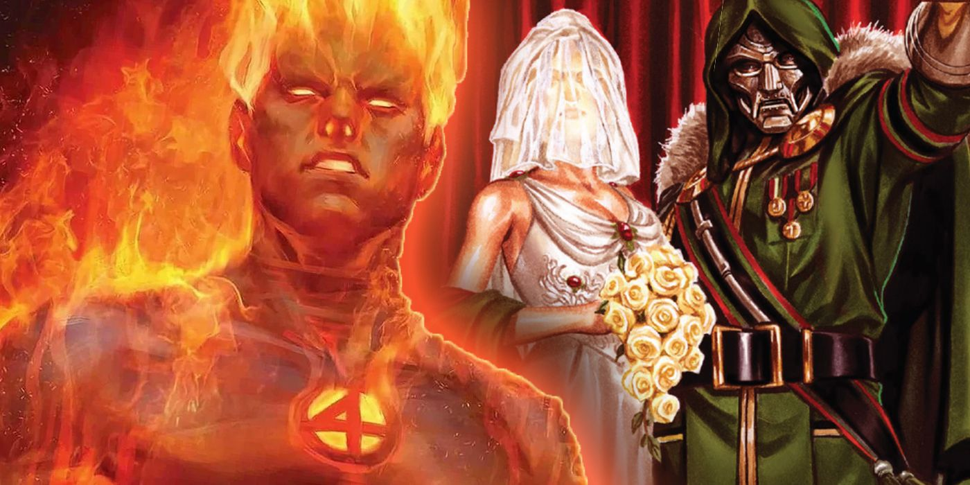 Fantastic Four: How Human Torch Doomed Doctor Doom's Wedding